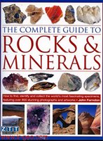THE COMPLETE GUIDE TO Rock &minerals